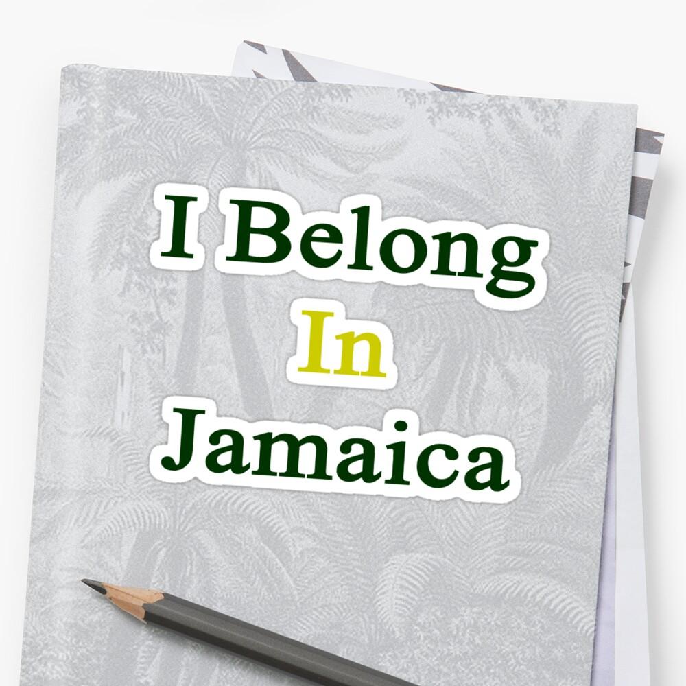 I Belong In Jamaica by supernova23