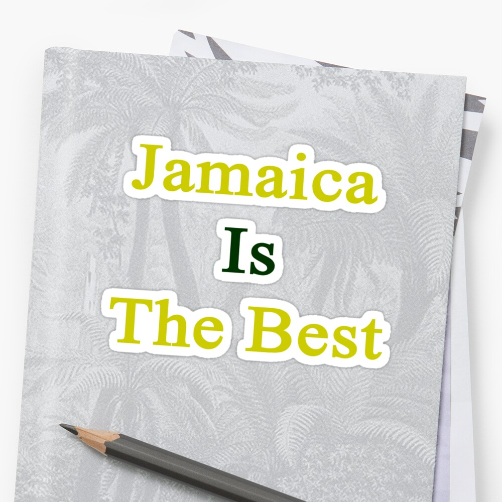 Jamaica Is The Best by supernova23