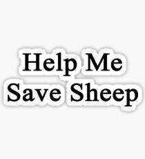 Help Me Save Sheep Sticker