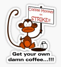 Coffee Monkey on STRIKE!! - Sticker Sticker