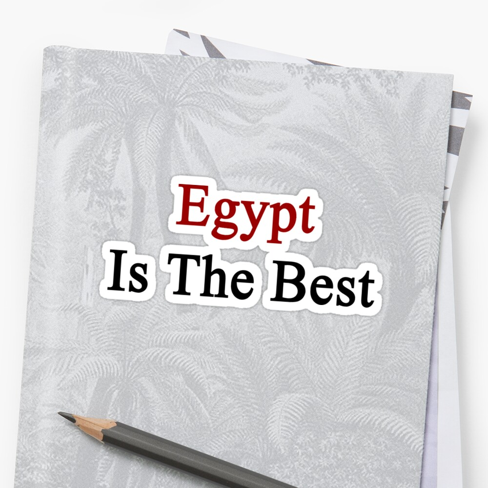 Egypt Is The Best by supernova23