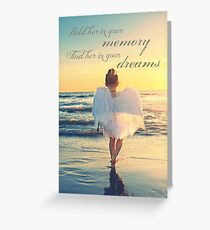 Hold Her In Your Memory Greeting Card