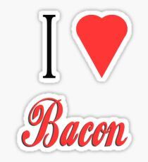 i love bacon Sticker