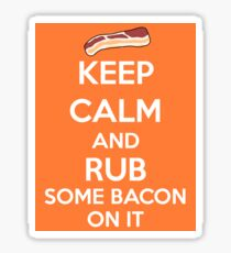 Rub Some Bacon on It  Sticker