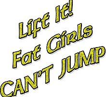 Lift It Fat Girls Cant Jump Yellow sticker by Tony  Bazidlo