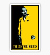 The One Who Knocks - STICKER Sticker