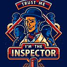 Trust The Inspector - STICKER by WinterArtwork