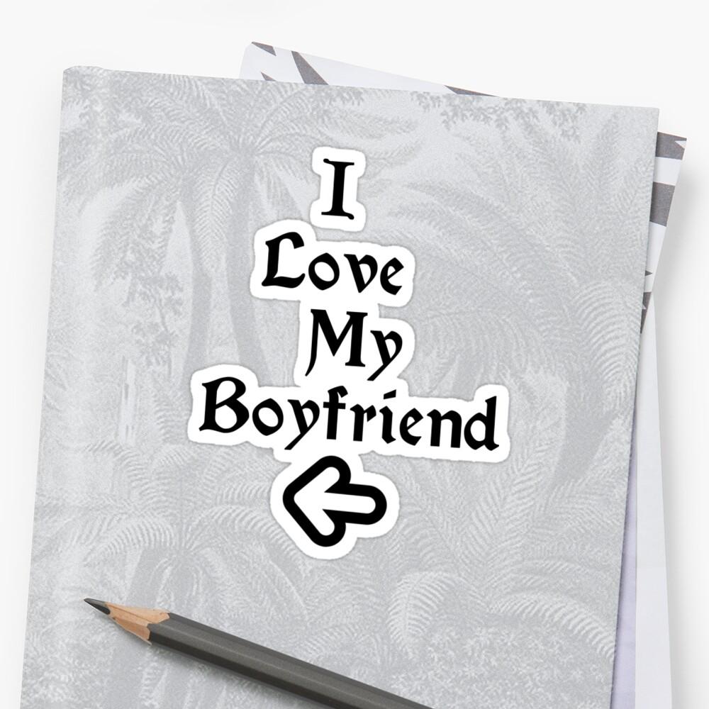 I Love My Boyfriend by eeveemastermind