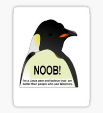 NOOB! I am a Linux snob Sticker