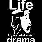 Drama v Life - Sticker by Ron Marton