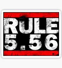 Rule 5.56 (Decal) Sticker