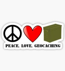 Peace, Love, and Geocaching Sticker