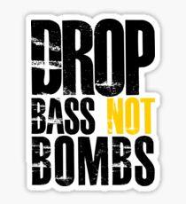 Drop Bass Not Bombs (black/yellow)  Sticker