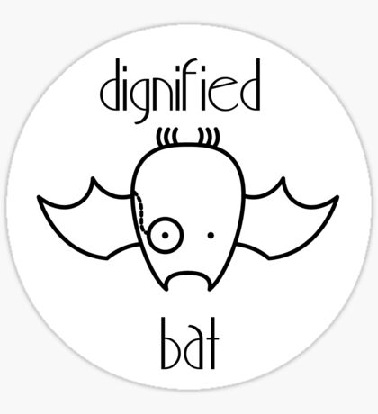 Dignified Bat (Sticker) Sticker