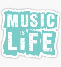 Music is Life Sticker