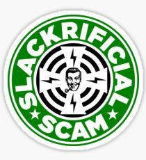 SLACKRIFICIAL SCAM Sticker