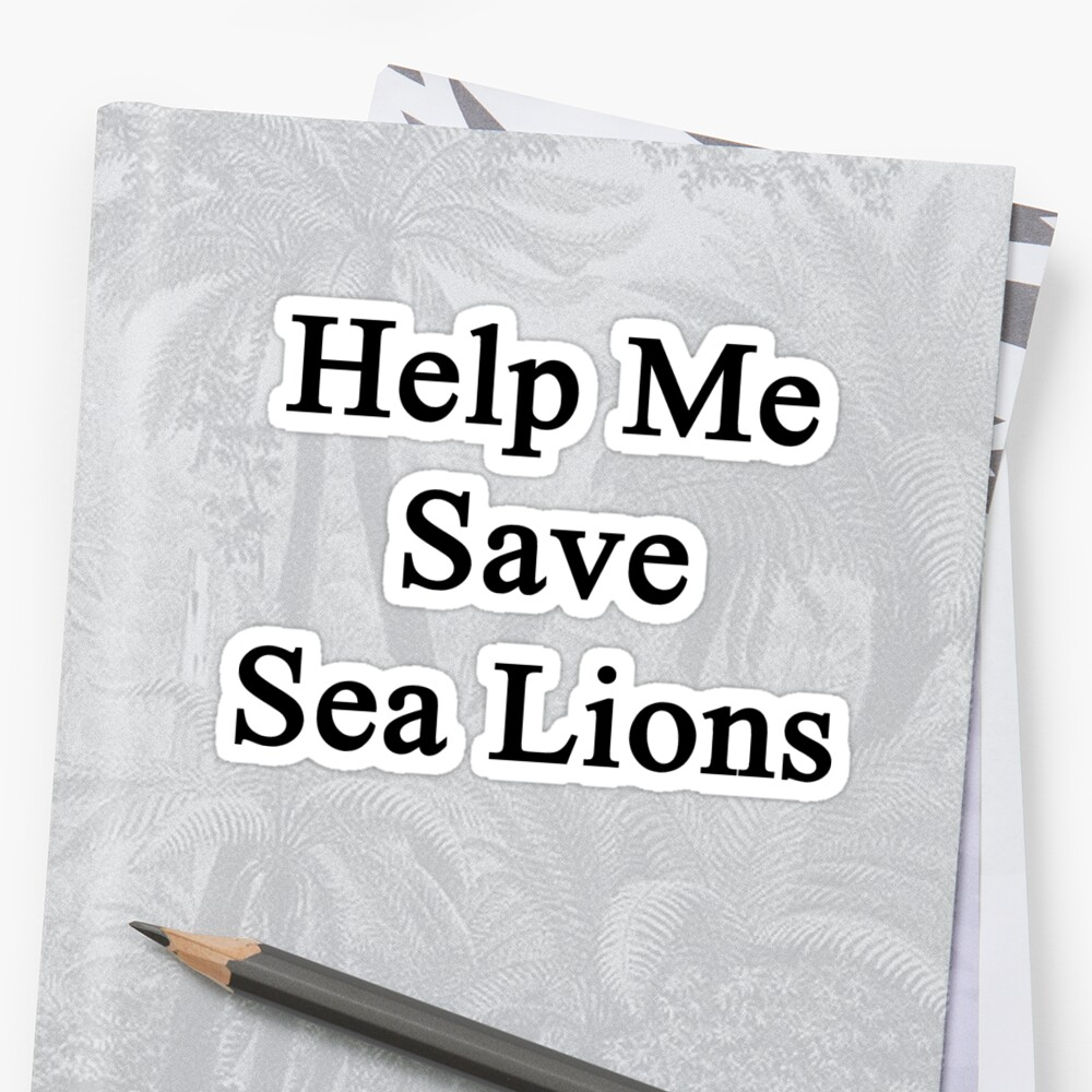 Help Me Save Sea Lions by supernova23
