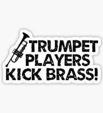 Trumpet Players Kick Brass Sticker