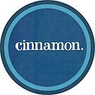 Cinnamon.  by devinleighbee