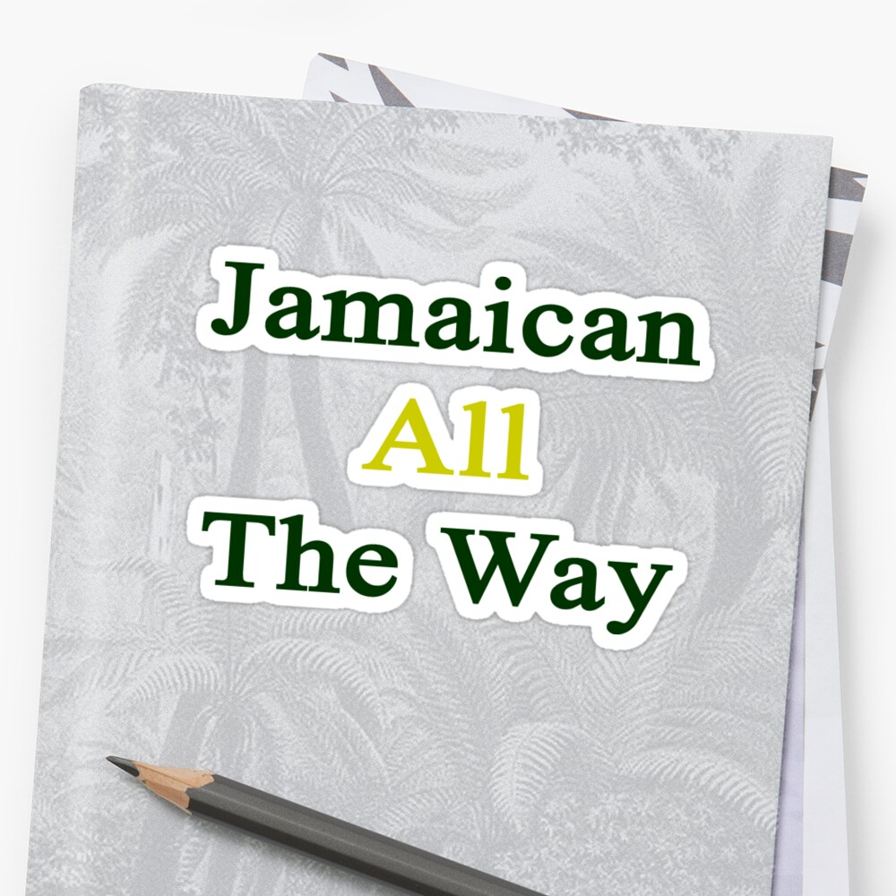 Jamaican All The Way by supernova23