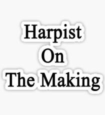 Harpist On The Making Sticker