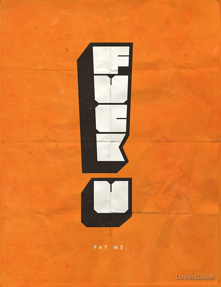 Fuck U! by DaviesBabies