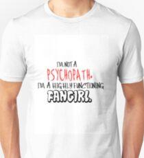 Highly Functioning Fangirl Unisex T-Shirt