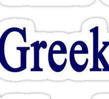 I'm That Cute Greek Girl You Like Sticker