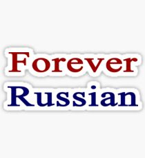 Forever Russian  Sticker