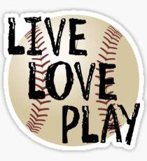 Live, Love, Play Sticker