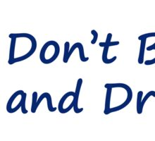 Don't Blink & Drive Sticker