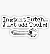 Instant Butch Sticker