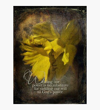 wield power-inspirational Photographic Print