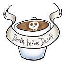 Death before decaf by swinku