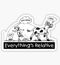 Everything is Relative Sticker