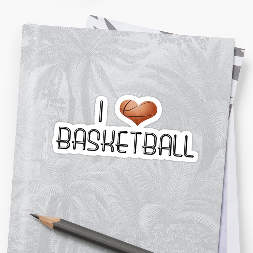 I Love Basketball by shakeoutfitters