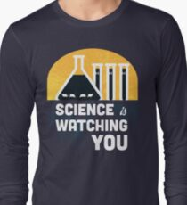 Science is Watching You Long Sleeve T-Shirt