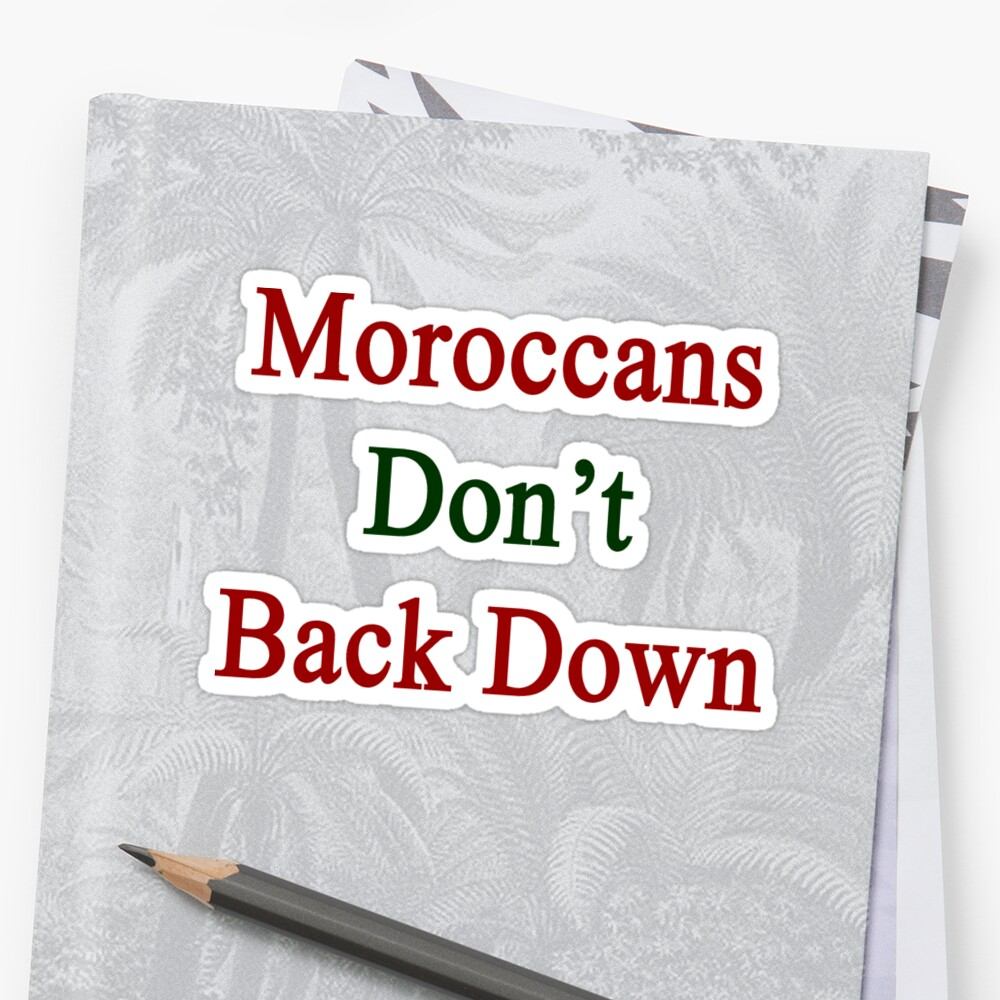 Moroccans Don't Back Down  by supernova23