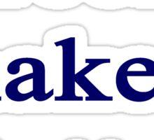 Greeks Shake It Better  Sticker