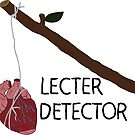 Lecter Detector by Rachael Michelle