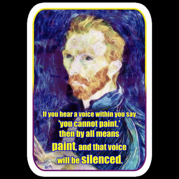 Vincent van Gogh Quote by creepyjoe