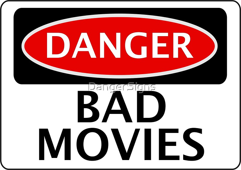 Image result for danger bad movies