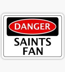 DANGER SOUTHAMPTON, ST ALBANS CITY, SAINTS FAN, FOOTBALL FUNNY FAKE SAFETY SIGN Sticker