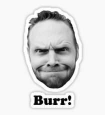 BURR! Sticker