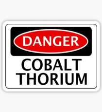 DANGER COBALT THORIUM FAKE ELEMENT FUNNY SAFETY SIGN SIGNAGE Sticker
