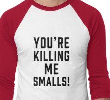 killing me smalls Men's Baseball ¾ T-Shirt