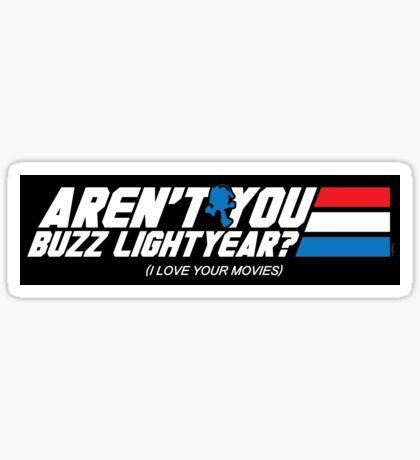 Aren't You Buzz? (STICKER) Sticker