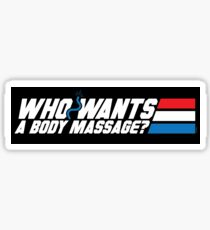 Who Wants a Body Massage? (STICKER) Sticker