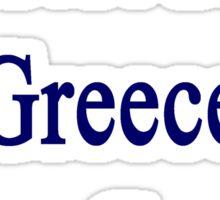 I'm Not From Greece I Am Greece  Sticker