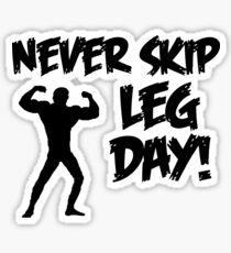 Never Skip Leg Day Sticker